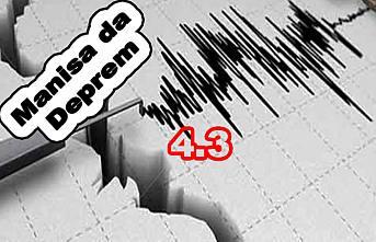 Manisa 4.3 depremle sallandı.