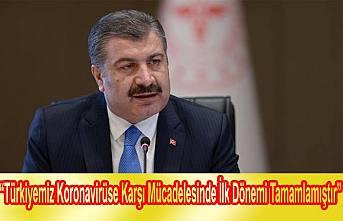 Sağlık Bakanı, 'Koronavirüse Karşı Mücadelesinde İlk Dönemi Tamamlamıştır' dedi.