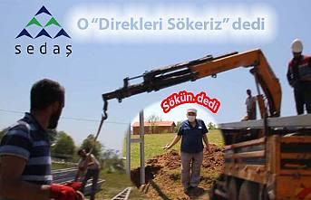 Sedaş'tan Jet yanıt 'Sökeriz' Mal sahibi: 'Derhal sökün'