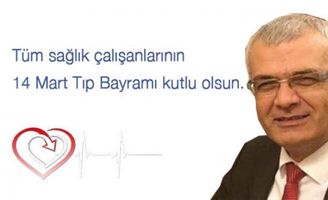 CHP İl Başkanı Isır; '14 Mart Tıp Bayramımız Kutlu Olsun' dedi