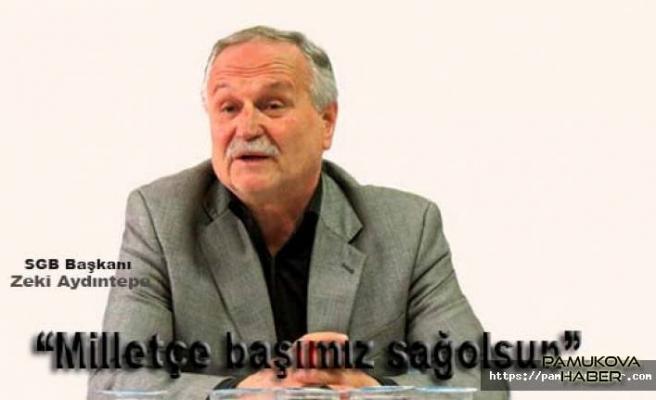 SGB Başkanı Aydıntepe Şehitlerimiz için mesaj yayınladı.