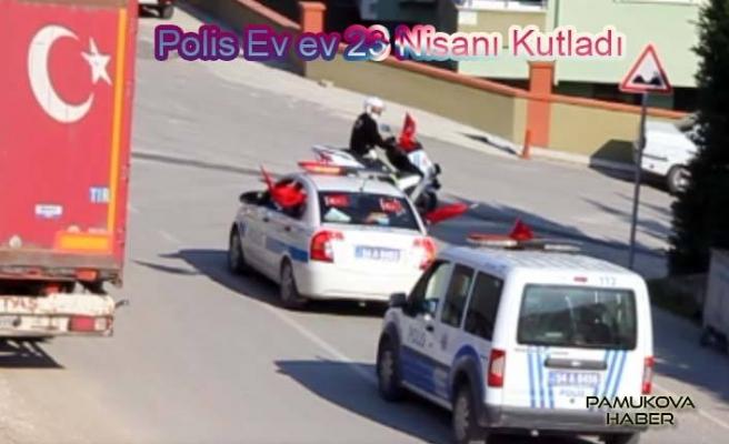 Polis, 23 Nisan Çocuk Bayramını evlerde kutladı