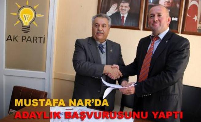AKP den Mustafa Nar'da adaylık başvurusunu yaptı.