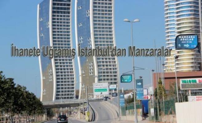 İhanete Uğramış İstanbuldan manzara evleri