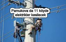 Pamukova da elektrikler kesilecek
