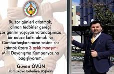 Başkan Güven Övün 3 Aylık Maaşını bağışladı.