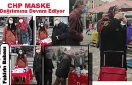 CHP Maske Dağıtımlarına devam ediyor.