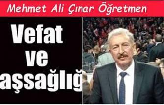 Mehmet Ali Çınar Öğretmen Vefat etti.
