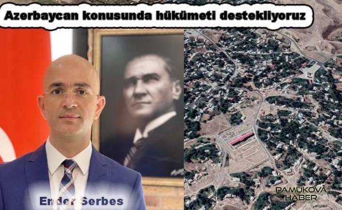 Serbes: Azerbaycan konusunda hükümeti destekliyoruz