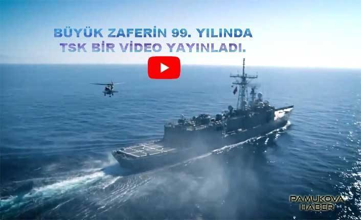 Türk Silahlı Kuvvetleri Zaferin 99. Yılında bir video yayınladı.